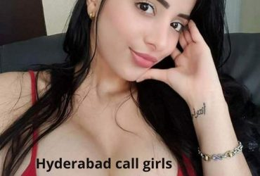 Hyderabad escorts Visit to stimulate your sexual urge
